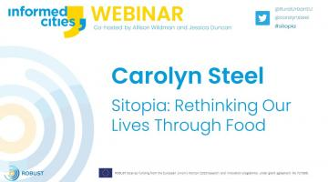 "Webinar with Carolyn Steel ""Sitopia: rethinking our lives through food"" is online"